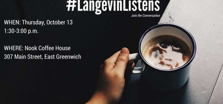 LangevinListens in East Greenwich